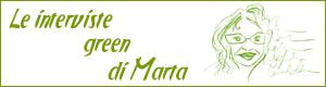 Le Interviste Green di Marta