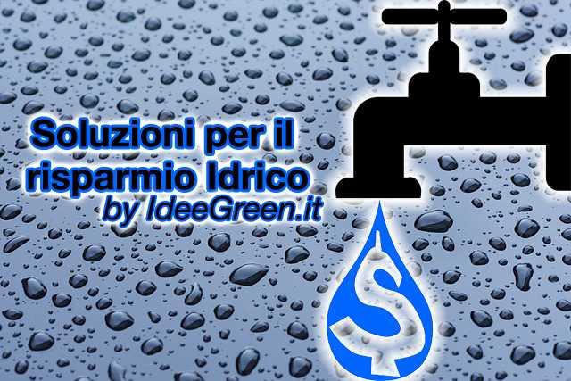 soluzioni per il risparmio idrico