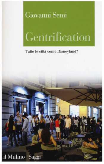 Gentrification di Giovanni Semi